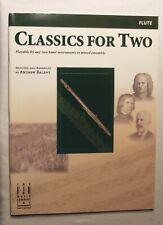 Classics For Two, Flute, Selected and Arranged by Andrew Balent