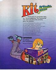 PUBLICITE ADVERTISING 064 1976 KIT actualités jeunes par Larousse