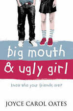 Big Mouth and Ugly Girl by Joyce Carol Oates (Paperback, 2003)