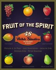 Fruit of the Spirit : 48 Bible Studies for Individuals or Groups by Phyllis...