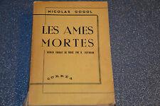 GOGOL - LES AMES MORTES traduction Hofmann - Ed Correa 1946 (E2)