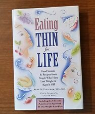 Eating Thin for Life : Food Secrets and Recipes from People Who Have Lost...