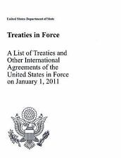 Treaties in Force 2011: A List of Treaties and Other International Agr-ExLibrary