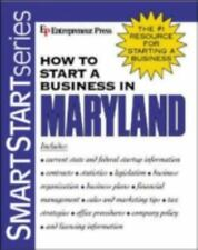 How to Start a Business in Maryland by Entrepreneur Press Staff (2003,...