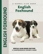 English Foxhound: A Comprehensive Owner's Guide by Chelsea Devon: New