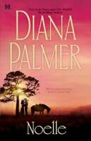 Noelle (NYT Bestselling Author) - Paperback By Palmer, Diana - GOOD