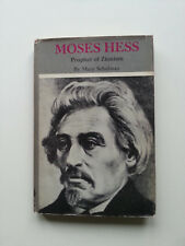 Moses Hess, Prophet of Zionism by Mary Schulman. 1st 1963 Thomas Yoseloff Ltd.