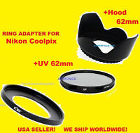 RING ADAPTER+UV FILTER+LENS HOOD for CAMERA NIKON COOLPIX P510 P520 P530 62mm