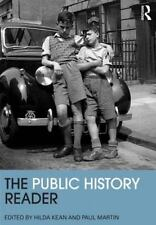 Routledge Readers in History: The Public History Reader (2013, Paperback)