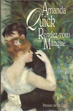 AMANDA QUICK RENDEZ- VOUS MANQUE