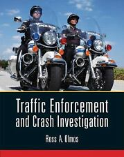 Traffic Enforcement And Crash Investigation: By Ross Olmos