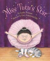 Miss Tutu's Star Newman, Lesla VeryGood
