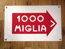MILLE MIGLIA 1000 Direction Style Weatherproof Rally Art Banner Workshop Garage