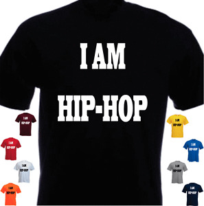 I AM HIP-HOP Cool New Tshirt