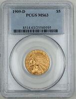 1909-D PCGS MS-63 Indian $5 Gold Half Eagle 9595