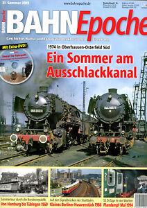 BAHN Epoche 31 Sommer 2019 Ein Sommer am Ausschlackkanal_inkl. DVD