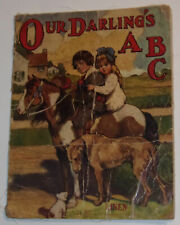 RARE Our Darling's ABC 1913 Linen Book Great Color Illustrations! Nice SEE!