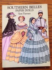 Southern Belles Paper Doll Book By Tom Tierney