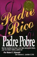 Padre Rico Padre Pobre By Robert Kiyosaki y Sharon Lechter Dinero Finanzas