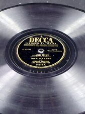 Decca 24172 Dick Haymes AND MIMI / WHEN I'M NOT NEAR THE GIRL I LOVE 78 V+