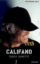 SENZA MANETTE Califano Franco MONDADORI