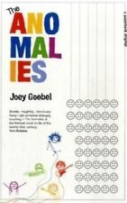 The Anomalies, Joey Goebel, New Book