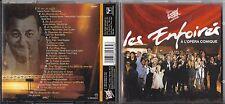CD 16T LES ENFOIRÉS -  LES ENFOIRÉS A L'OPÉRA COMIQUE LE FORESTIER/GOLDMAN/KAAS