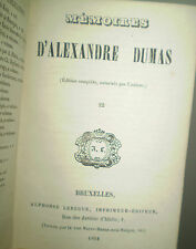 Alexandre DUMAS/ MEMOIRES/ rare éd. belge, dates de l'E.O., augmentée (1851-56)