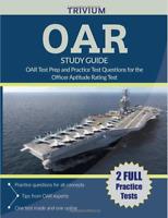 OAR Study Guide 2018-2019 : OAR Test Prep and Practice Test Questions
