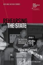 Rehearsing the State: The Political Practices of the Tibetan Government-in-Ex...