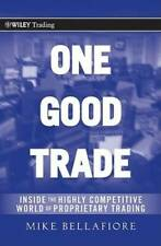 One Good Trade: Inside the Highly Competitive World of Proprietary  - GOOD