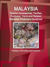 Malaysia Fashion Accessories, Textiles, Footwear, Yarns & Other Related Mater...