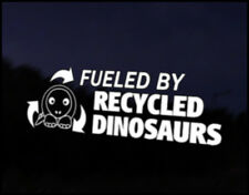 Fueled by Recycled Dinosaurs Car JDM Funny Car Decal Euro Drift VAG VW DUB Vinyl