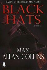 Black Hats - Max Allan Collins,  2013,  Gargoyle