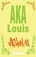 Vision/s by AKA, Louis  New 9782322093069 Fast Free Shipping,,