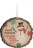 Good Tidings of Great Joy Snowman Wood Tree Bark 4 inch Christmas Tree Ornament