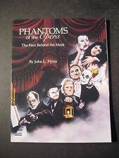 PHANTOMS OF THE OPERA - The Face Behind the Mask 1st Print May 1993 John L Flynn