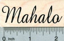 Mahalo Rubber Stamp, Hawaiian Sentiment, Thank you E31808 WM