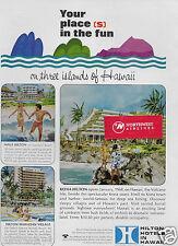 HILTON HOTELS HAWAII YOUR PLACES IN THE FUN KONA-MAUI-HAWAIIAN VILLAGE 1968 AD
