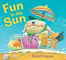 Fun in the Sun: By Catrow, David