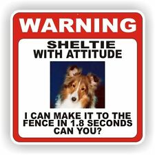 SHELTIE   WARNING SIGN  FENCE 12 X 12 POLY STYRNE