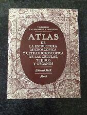 ATLAS DE LA ESTRUCTURA MICROSCOPICA Y ULTRAMICROSCOPICA DE LAS CELULAS -MIR 1974