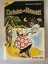 Vtg 70s Drinks of Hawaii The Official Handbook Paul B Dick Cocktails Tiki Drinks