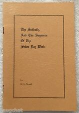 The Sabbath and the Sequence of the Seven Day Week H L Newell 1st Ed PB 1948