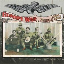 Bloody War: Songs 1924-1939 by Various Artists (CD, Aug-2010, Tompkins Square)