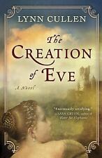The Creation of Eve by Lynn Cullen (2010, Hardcover)