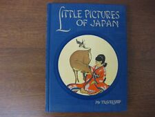 LITTLE PICTURES OF JAPAN - OLIVE B. MILLER - 1952 EDITION - FANTASTIC CONDITION!