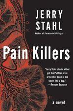 Pain Killers: A Novel