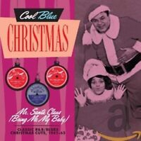 Cool Blue Christmas-Mr. Santa Claus CD (Bring Me My Baby) - Christmas Soul & R&B