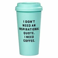 New Wild & Wolf Don't Need An Inspirational Quote Travel Mug Reusable Coffee Cup